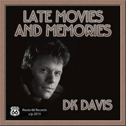 Check out DK's new single 'Late Movies & Memories'